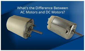 Ac Vs Dc Motor >> What Is The Difference Between Ac Motors And Dc Motors